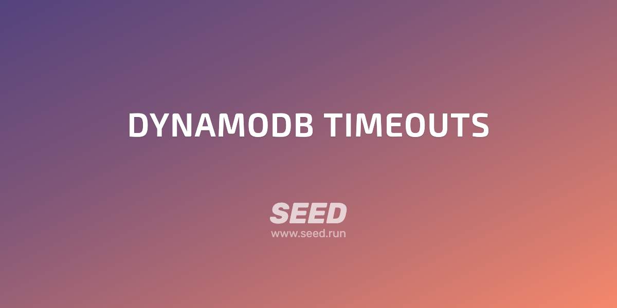 How to fix DynamoDB timeouts in Serverless apps